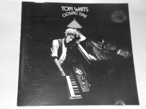 TOM WAITS/CLOSING TIME