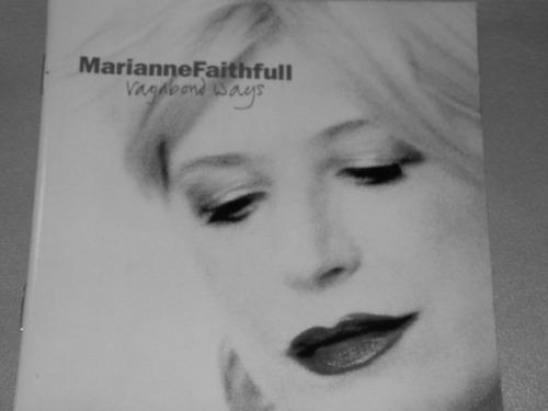 MarianneFaithfull/VAGABOND  WAYS